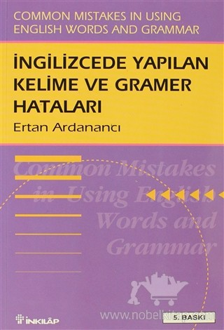 İNGİLİZCE'DE YAPILAN KELİME VE GRAMER HATALARI COMMON MİSTAKES İN USİNG ENGLİSH WORDS AND GRAMMAR (  )